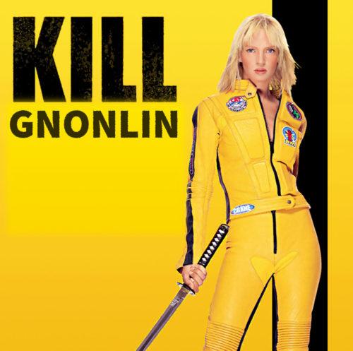 kill gnonlin